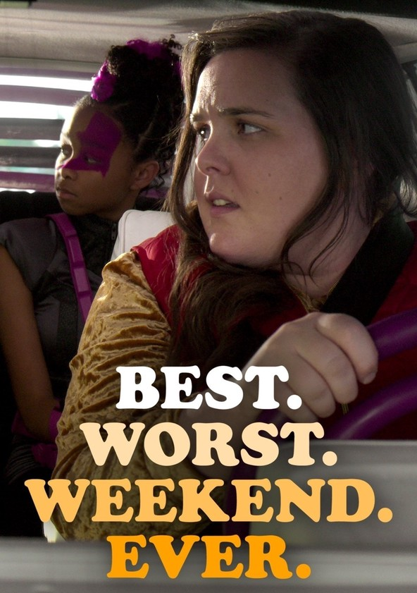 Locandina della serie tv Best.Worst.Weekend.Ever.