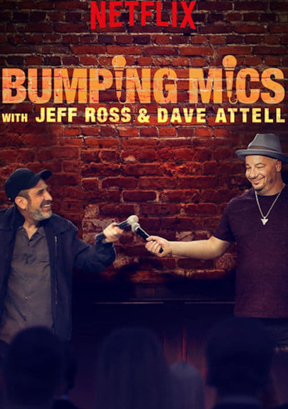 Locandina della serie tv Bumping Mics with Jeff Ross & Dave Attell